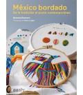 México bordado De la tradición al punto contemporáneo