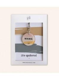 """Llavero """"Mamá Te quiero"""""""